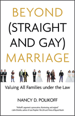Book Cover for Beyond (Straight and Gay) Marriage by Nancy Polikoff